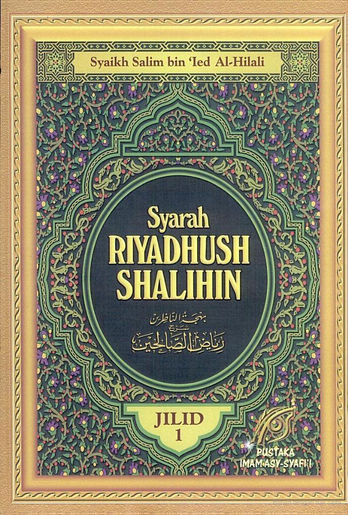 Riyadhus Shalihin Buku 1 - Imam Nawawi